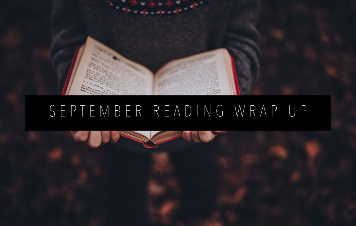SEPTEMBER-READING-WRAP-UP-FEATURED-IMAGE-1140x725.jpg
